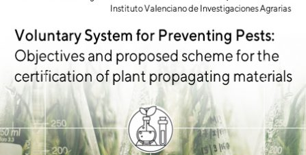 Voluntary System for Preventing Pests: Objectives and proposed scheme for the certification of plant propagating materials